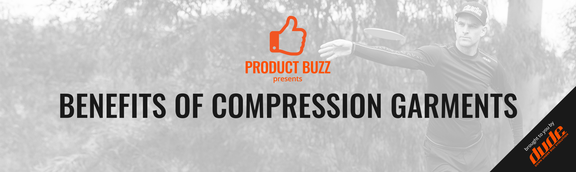 Dude Clothing Product Buzz Benefits of Compression Garments