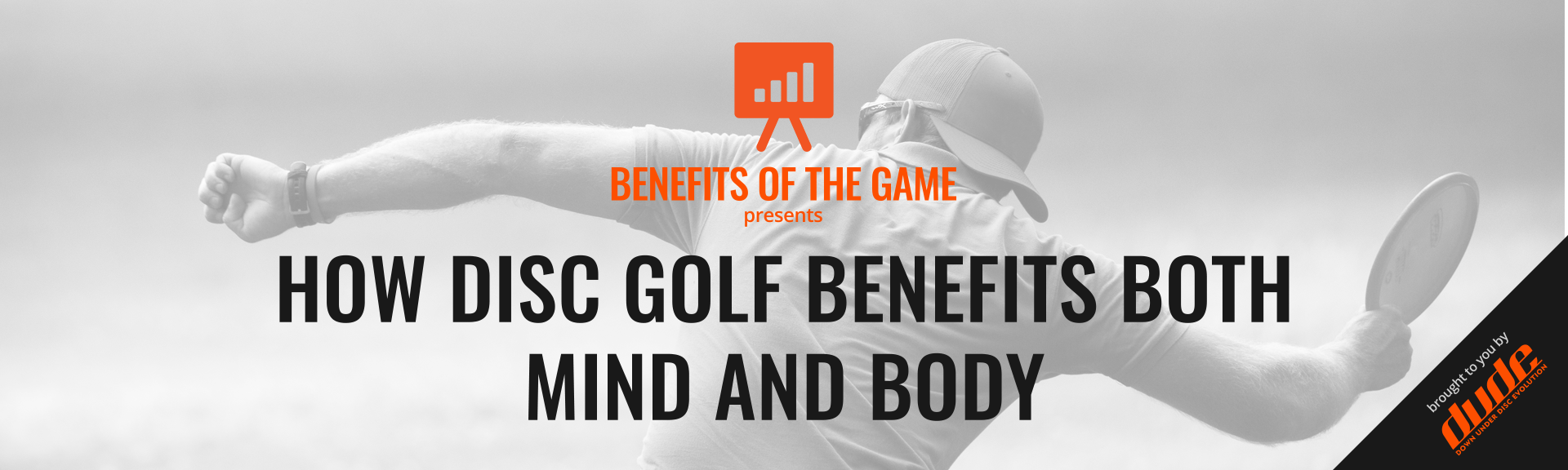 Dude Clothing Benefits of the Game Disc Golf benefits the mind and body