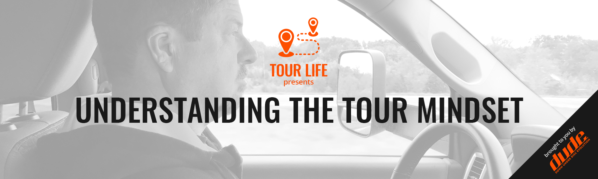 Dude Clothing Tour Life Understanding the tour mindset
