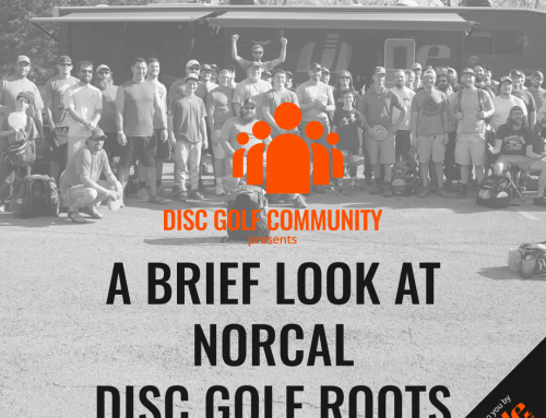 A Brief Look At NorCal DiscGolf Roots
