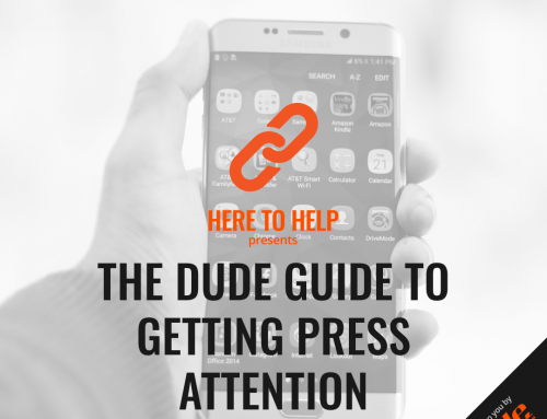 The DUDE Guide To Getting Press Attention