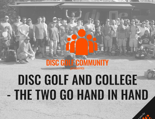 Disc Golf And College – The Two Go Hand In Hand