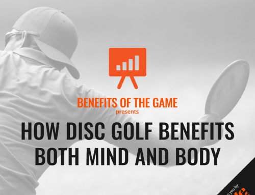 How Disc Golf Benefits Both Mind And Body