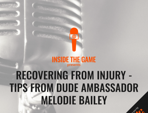 Recovering From Injury – Tips From DUDE Ambassador Melodie Bailey
