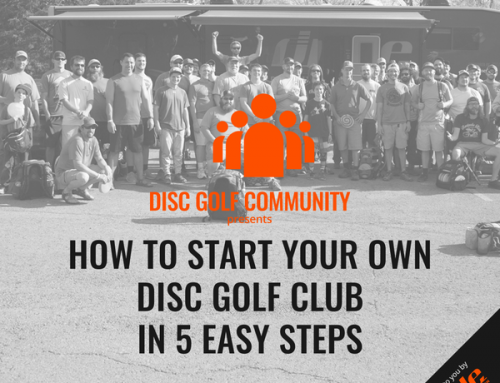 How To Start Your Own Disc Golf Club In 5 Easy Steps
