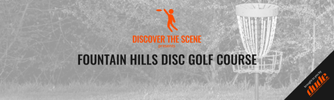 Discover the Scene Fountain Hills Disc Golf Course