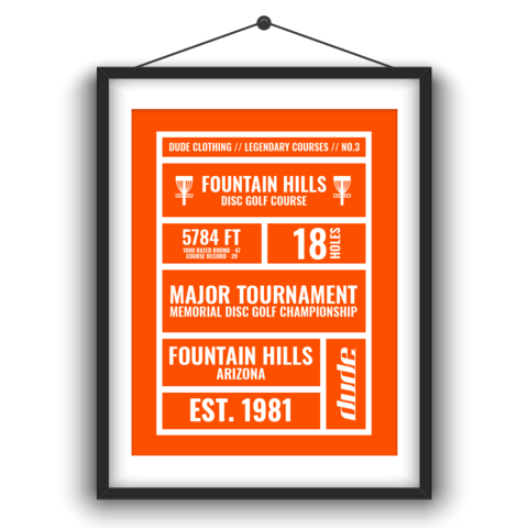 Dude Clothing Fountain Hills Disc Golf Course Statistics poster