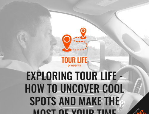 Exploring Tour Life – How To Uncover Cool Spots And Make The Most Of Your Time
