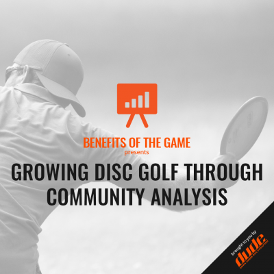 Benefits of the game - Growing Disc Golf Through Community Analysis