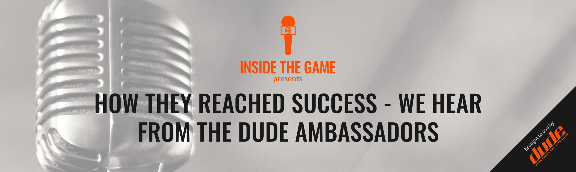 Dude Clothing Inside the Game How They Reached Success - We Hear From The DUDE Ambassadors