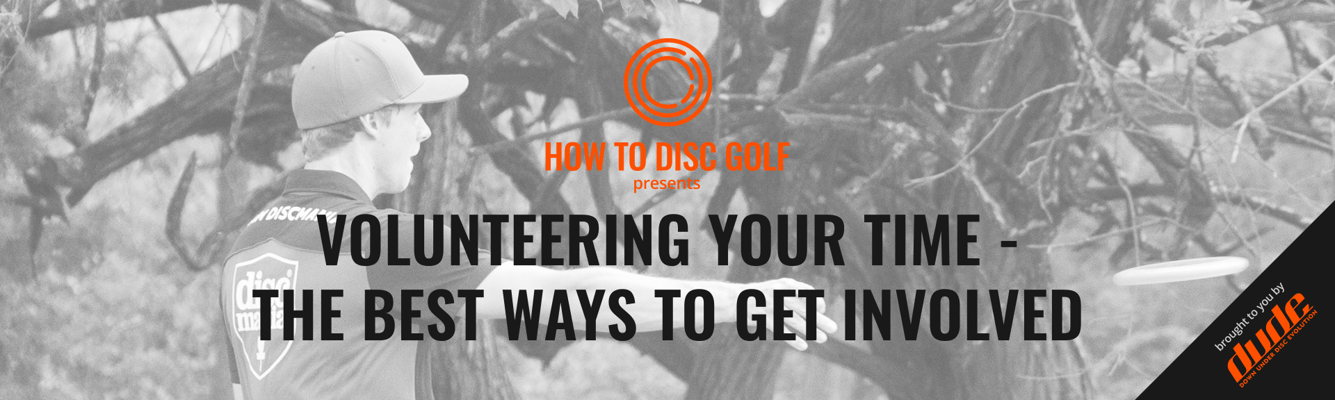 Dude Clothing How to Disc Golf Volunteering