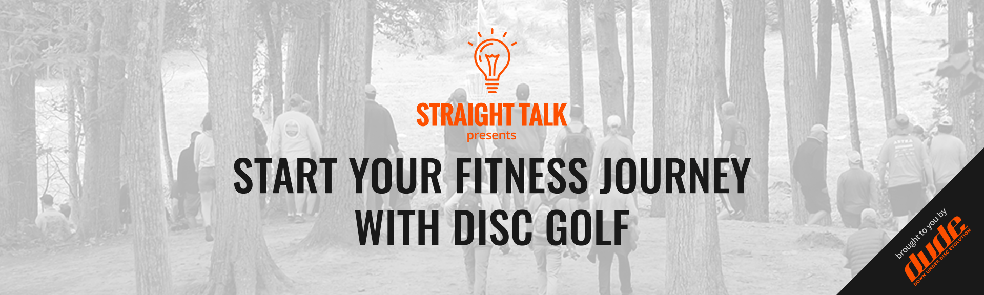 Dude Clothing Straight Talk Start Your Fitness Journey With Disc Golf