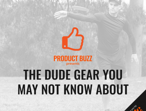 The DUDE Gear You May Not Know About