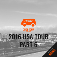 An image of Dude Tour - 2016 USA Tour - PART 6