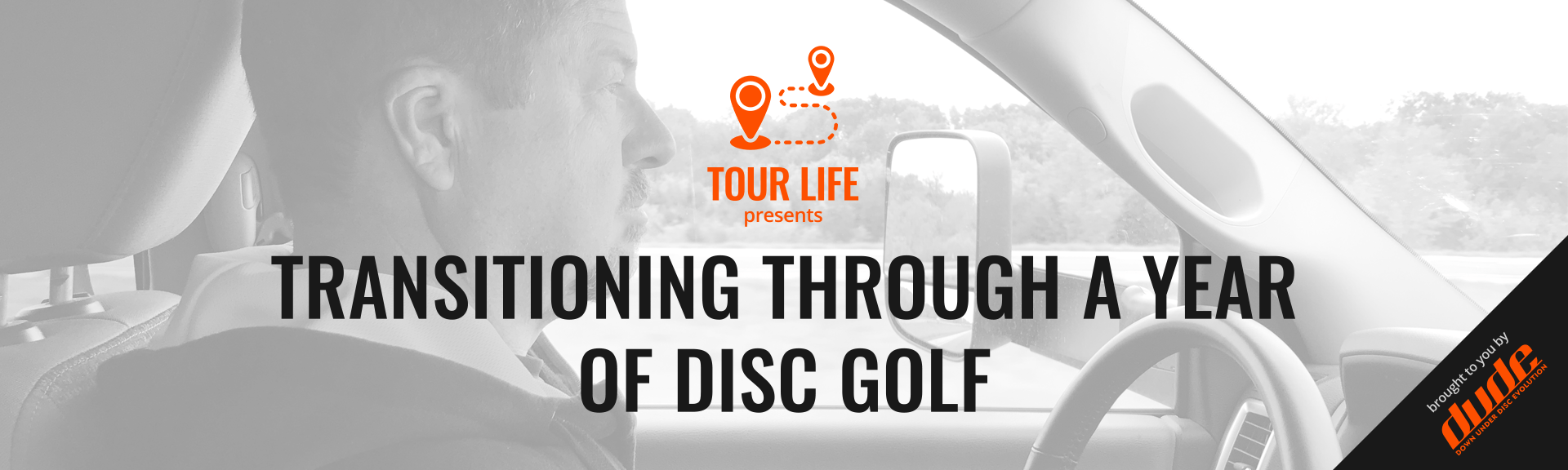 Dude Clothing Tour Life Transitioning Through A Season of Disc Golf