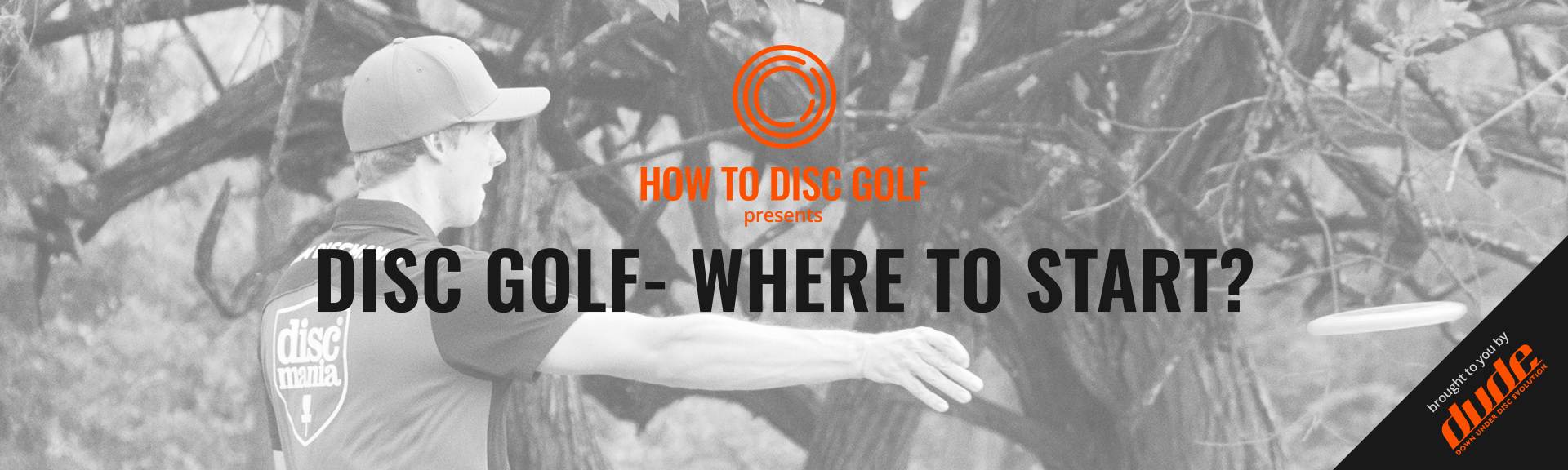 Dude Clothing How to Disc Golf Where to start