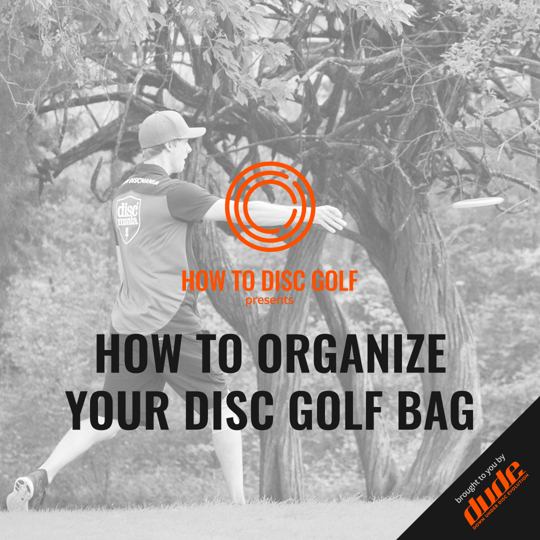 Dude Clothing How to Disc Golf Organize your Disc golf bag