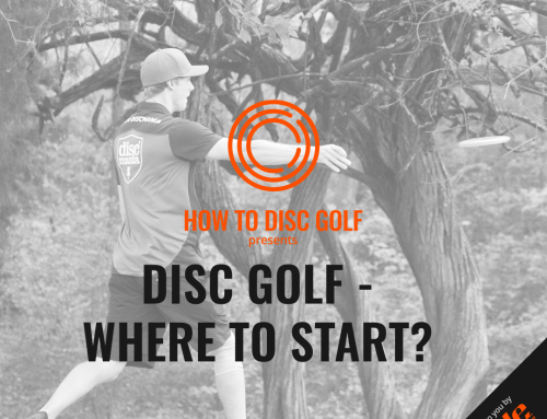 Disc Golf- Where to start?
