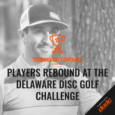Dude Clothing Tournament Coverage Delaware Disc Golf Challenge
