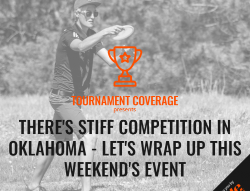 There's Stiff Competition In Oklahoma – Let's Wrap Up This Weekend's Event