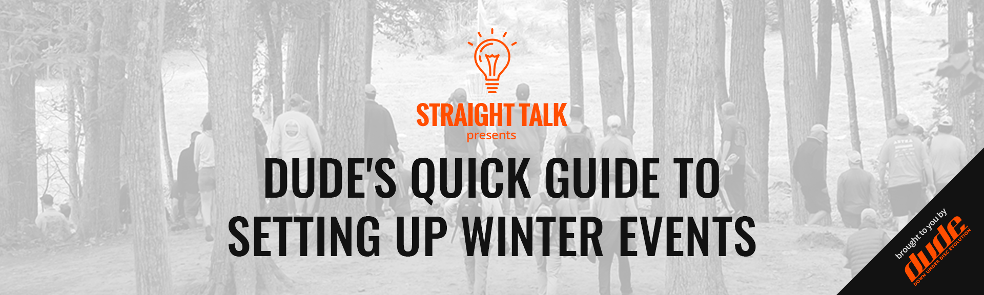Dude Clothing Straight Talk Quick Guide To Setting up events