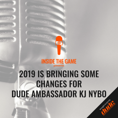 Dude Clothing Inside the Game 2019 Is Bringing Some Changes For DUDE Ambassador KJ Nybo