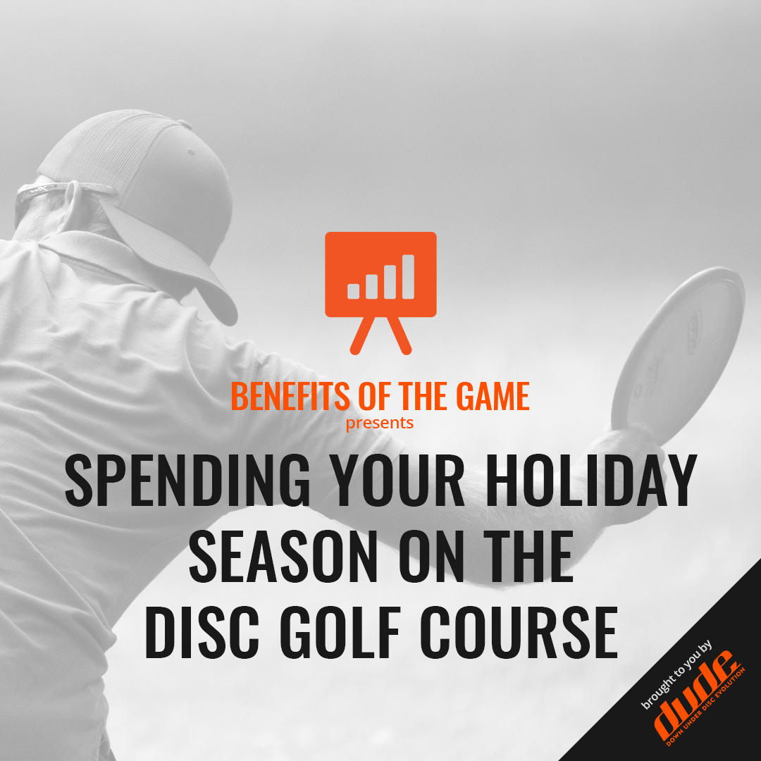 An image of Dude Clothing Benefits of the Game Spending Your Holiday Season On The Disc Golf Course