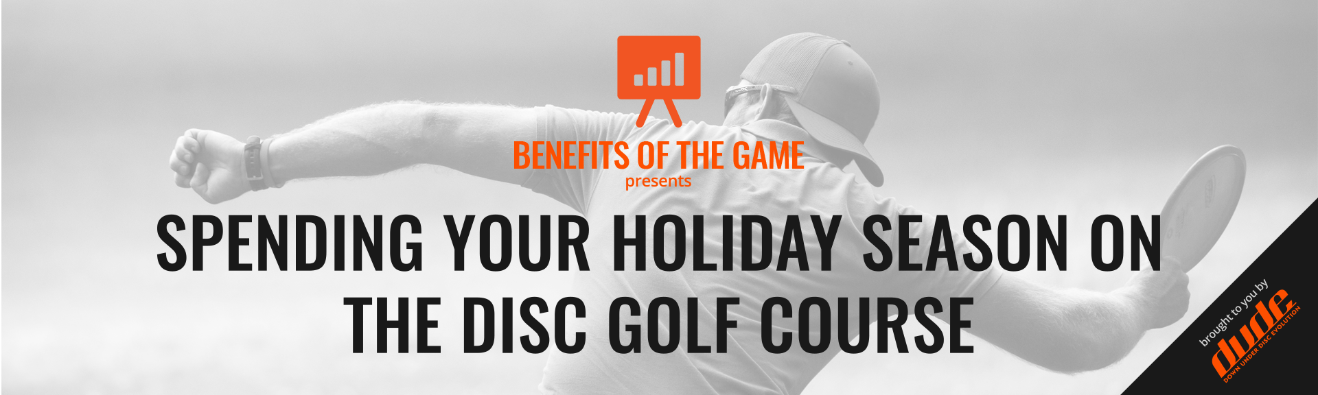 Dude Clothing Benefits of the Game Spending Your Holiday Season On The Disc Golf Course