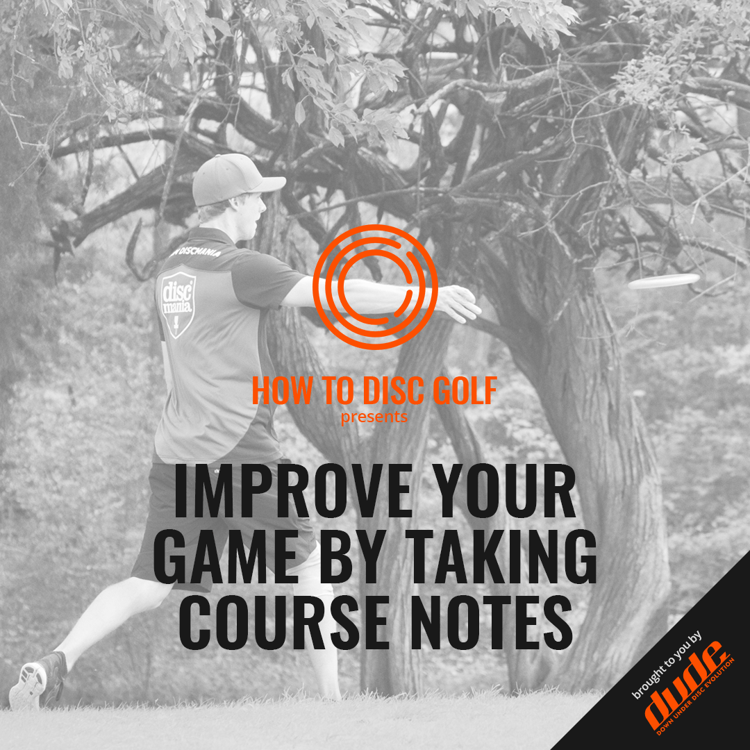An image of Dude Clothing How to Disc Golf Taking Course Notes